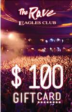 The Rave / Eagles Club Gift Card